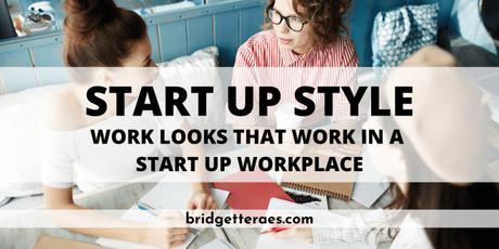 Start Up Style