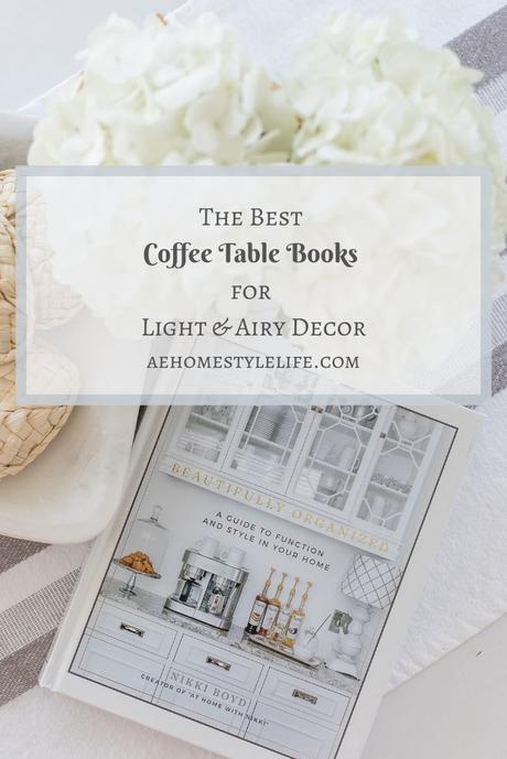 The Best Coffee Table Books for Light and Airy Decor