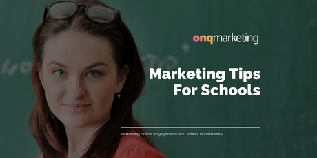 10 Online Marketing Tips for Schools to Increase Enrollments