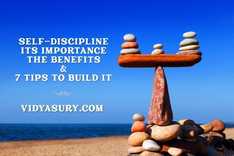 7 Ways To Master Your Self-Discipline