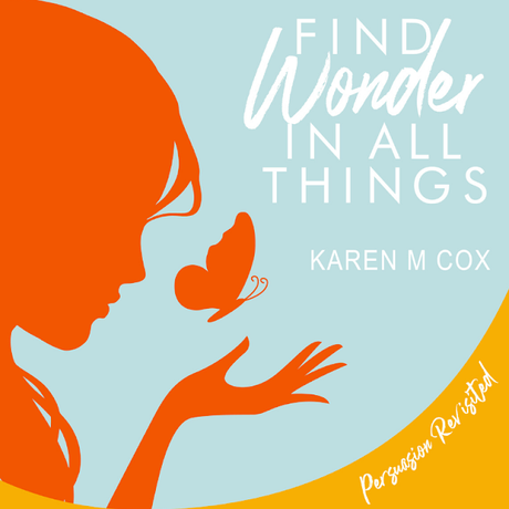 FIND WONDER IN ALL THINGS - FEATURE POST
