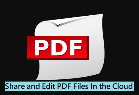 Share and Edit PDF Files In the Cloud: Convenient Teamwork