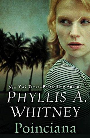 FLASHBACK FRIDAY: Poinciana by Phyllis A. Whitney- Feature and Review