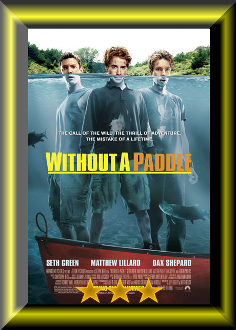 Seth Green Weekend – Without a Paddle (2004) Movie Review