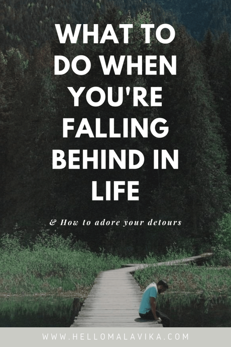 What to do when you're falling behind in life