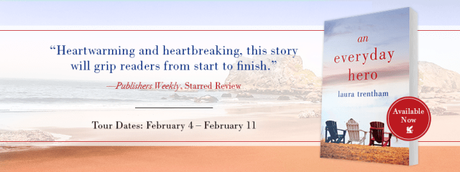 ST. MARTIN'S BOOK TOUR: An Everyday Hero (A Heart of a Hero #2) by Laura Trentham