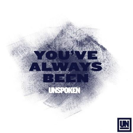 """Unspoken Radio Single """"You've Always Been"""" Hits Nationwide As Band Embarks On Major Arena Tour"""