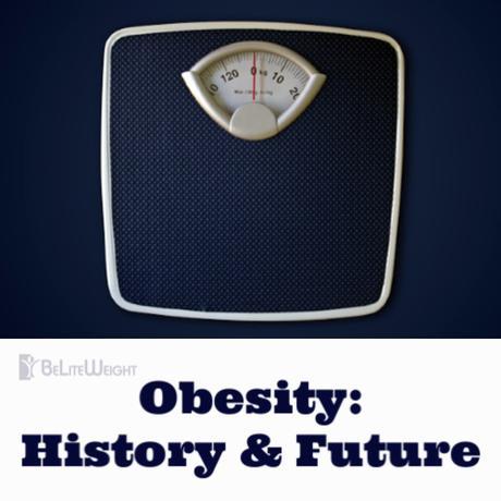 Obesity History & Future