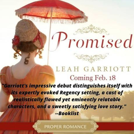 PROMISED BLOG TOUR - LEAH GARRIOTT ON HOW MUCH JANE AUSTEN NFLUENCED HER WRITING