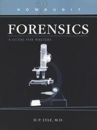 Up Coming Webinar: Forensic Science: What Writers Need To Know