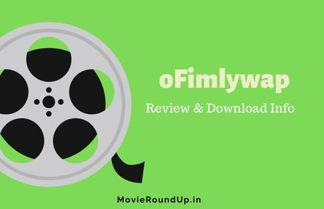 Ofilmywap 2020 – Catch All Latest Download Movie Links!