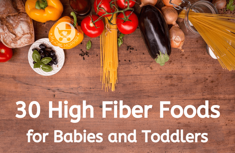 Fiber is an important nutrient that keeps our digestive system running smoothly. Here are the top healthy High Fiber Foods for Babies and Toddlers.