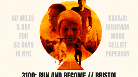 3100: Run and Become – The Movie – Bristol, March 2020