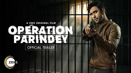 "ZEE5 releases the trailer of Original Film ""Operation Parindey"""