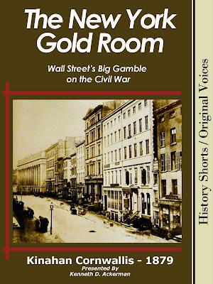 BOOKS- The NEW YORK GOLD ROOM: Wall Street's Big Gamble on the Civil War