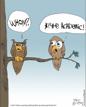 Who says Owls are not wise?