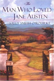 AUTHOR GUEST POST - SALLY SMITH O'ROURKE, JANE AUSTEN & ROMANCE