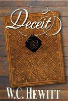Mention Monday Brings us Author W.C. Hewitt and Deceit