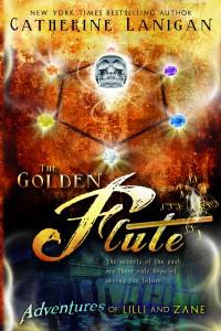 YA Book Review: 'The Golden Flute' by Catherine Lanigan