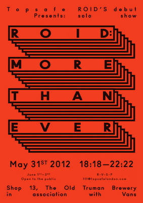 ROID - MORE THAN EVER - LONDON MAY 31ST
