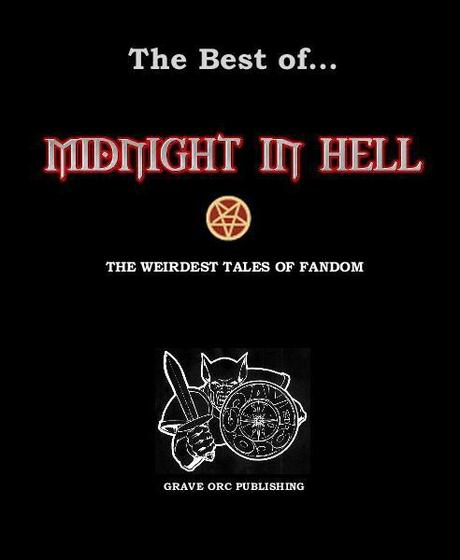 Midnight in Hell - the best of - includes Mike Philbin art and Vincent Lavendar story