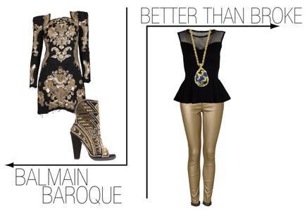 Baroque vs BrokeWhats Trending   Baroque vs. Broke: Get the Look for Less!