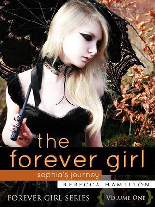 The Forever Girl: Sophia's Journey (New Adult Book!)