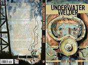 UNDERWATER WELDER Jeff Lemire Arrives August From Shelf