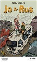 Jo & Rus – A Graphic Novel by Audra Winslow – Preview