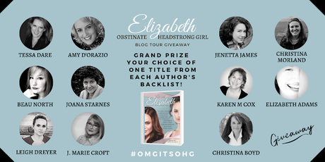 OBSTINATE HEADSTRONG GIRL BLOG TOUR: KAREN M. COX, WHY ELIZABETH?