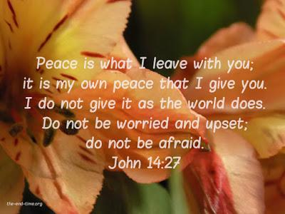 Encouragement: We have peace, not as the world has, but that Jesus gives