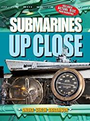 Image: Submarines UP CLOSE (Up Close (Sterling Hardcover))   Hardcover: 28 pages   by Andra Serlin Abramson (Author). Publisher: Sterling (February 5, 2008)
