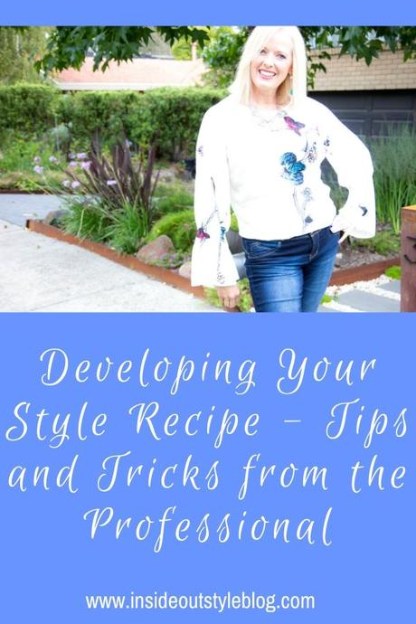 Developing Your Style Recipe – Tips and Tricks from the Professional