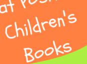 Positive Children's Books