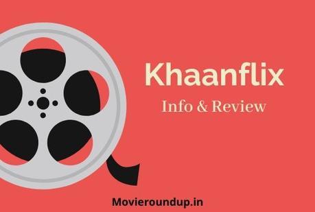 Khaanflix 2020: Free Online Movies & Series