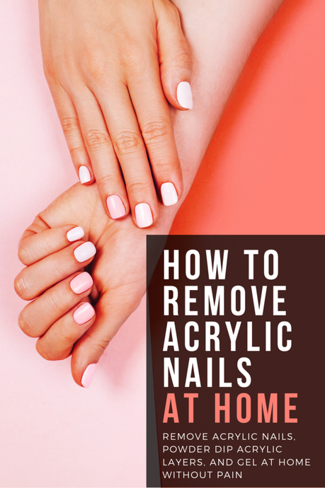 How I Removed My Acrylic Nails At Home