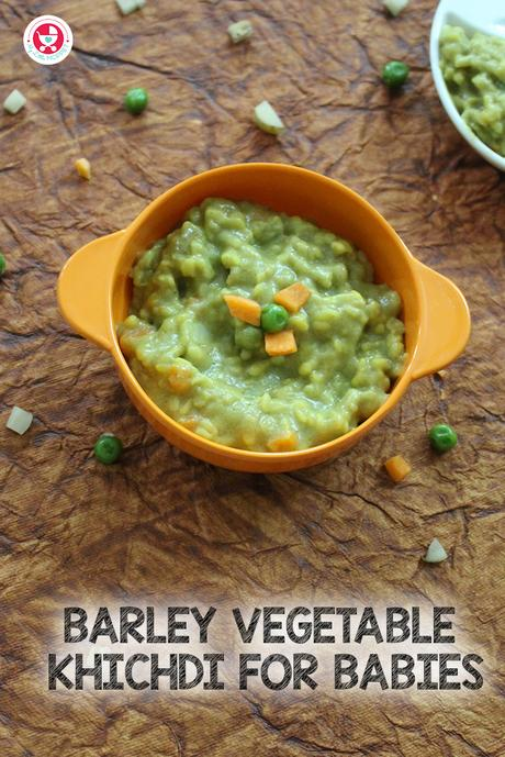 """Here we bring to you a power-packed recipe for babies. It's our """"Barley Vegetable Khichdi for Babies"""", a wholesome tasty meal with nutritious vegetables."""