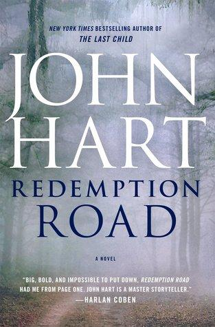 FLASHBACK FRIDAY: Redemption Road by John Hart- Feature and Review