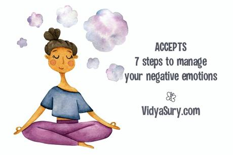 ACCEPTS – 7 steps to manage your negative emotions in a healthy way