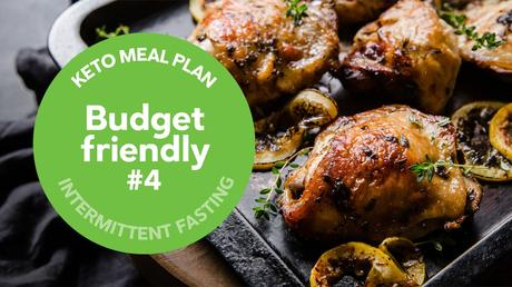 New keto meal plan: Budget-friendly #4 (intermittent fasting 16:8)