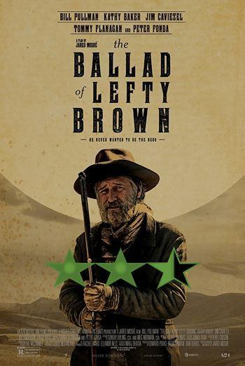 ABC Film Challenge – Action – B – The Ballard of Lefty Brown (2017)