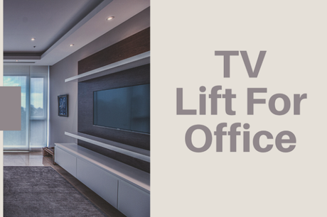 Pop Up TV Lifts: Modernize Your Home Office