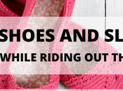 House Shoes Slippers: Styles Wear While Riding Coronavirus