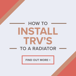 How To Install TRVs To A Radiator