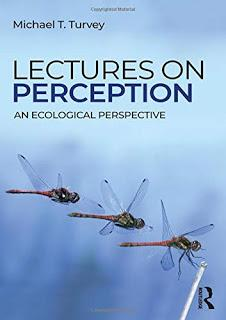 Reading Group: Turvey (2019), Lectures on Perception