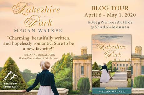LAKESHIRE PARK BLOG TOUR: MEGAN WALKER ON HER LOVE FOR JANE AUSTEN