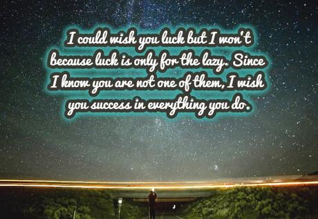 10 Inspirational Good Luck Quotes