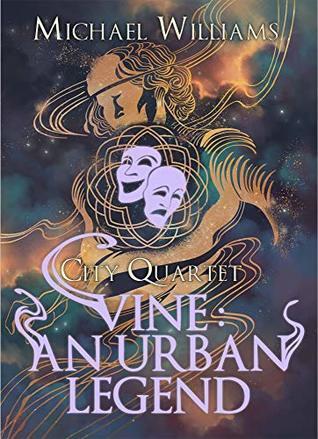 Vine: An Urban Legend by Michael Williams