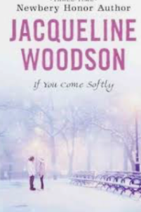 If You Come Softly by Jacqueline Woodson – A New York Setting – A Post A Day in May
