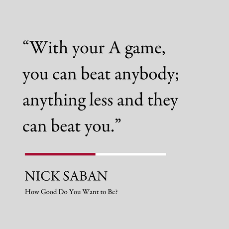 Nick Saban - How Good Do You Want to Be - Book Review